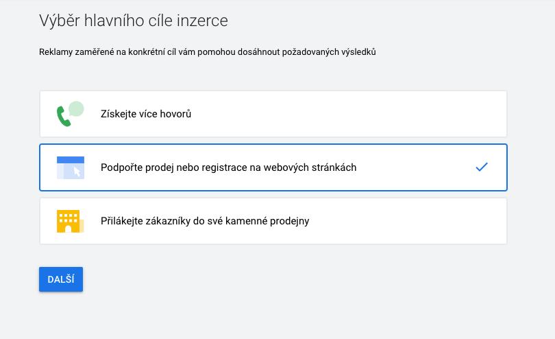 Google Ads - Výběr hlavního cíle inzerce
